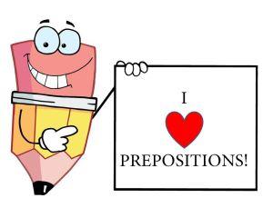 I love prepositions