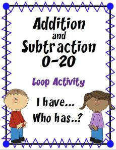 """Addition and Subtraction 0-20 Practice Activity~ The first child asks """"Who has…?"""" The student with the answer card responds, """"I have…"""" and provides the answer. Each clue of this """"Loop Activity"""" leads to another student's answer card. Fun activity that encourages students to listen carefully for clues throughout this engaging """"I Have… Who Has?"""""""